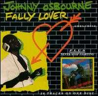 Fally Lover/Never Stop Fighting - Johnny Osbourne