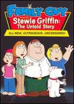 Family Guy Presents Stewie Griffin: The Untold Story - Pete Michels; Peter Shin