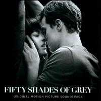 Fifty Shades of Grey [Original Motion Picture Soundtrack] - Original Soundtrack