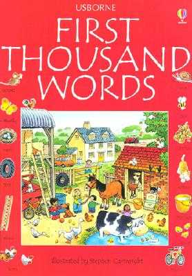 First Thousand Words - Amery, Heather, and Cartwright, Stephen