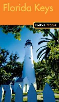 Fodor's in Focus Florida Keys - Fodor's