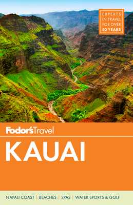 Fodor's Kauai - Fodor's Travel Guides