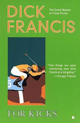For Kicks - Francis, Dick