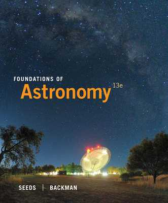 Foundations of Astronomy - Seeds, Michael, and Backman, Dana