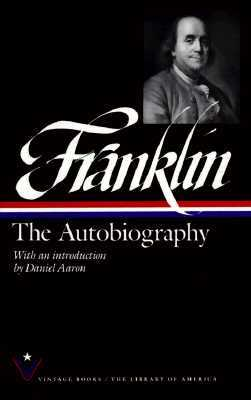 Franklin: The Autobiography - Franklin, Benjamin