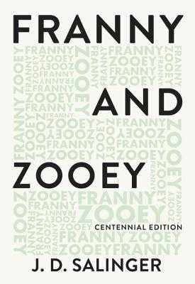 Franny and Zooey - Salinger, J D