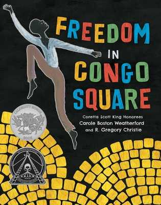 Freedom in Congo Square - Boston Weatherford, Carole