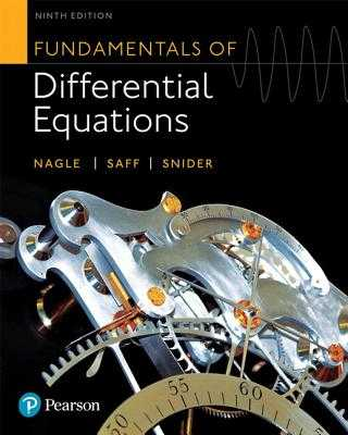Fundamentals of Differential Equations - Nagle, R, and Saff, Edward, and Snider, Arthur