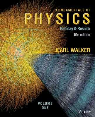 Fundamentals of Physics, Volume 1 (Chapters 1 - 20) - Halliday, David, and Resnick, Robert, and Walker, Jearl