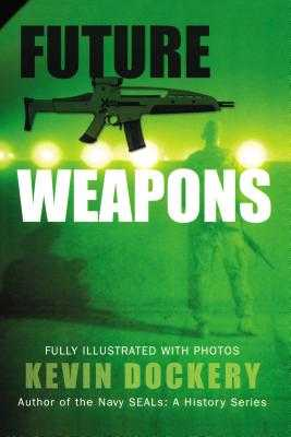Future Weapons - Dockery, Kevin