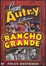 Gene Autry Collection: Rancho Grande - Frank McDonald