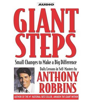 Giant Steps: Small Changes to Make a Big Difference - Robbins, Tony (Read by)