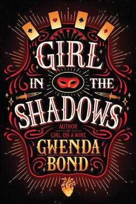Girl in the Shadows - Bond, Gwenda
