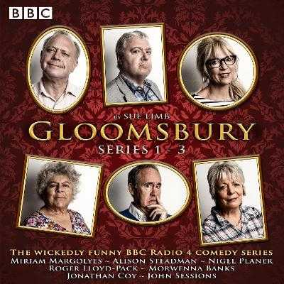 Gloomsbury: Series 1-3: 18 episodes of the BBC Radio 4 sitcom - Limb, Sue, and Steadman, Alison (Read by), and Full Cast (Read by)
