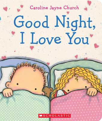 Goodnight I Love You - Church, Caroline,Jayne