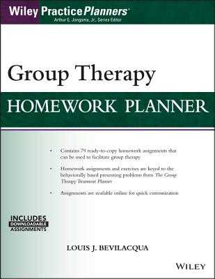 Group Therapy Homework Planner, with Download eBook - Bevilacqua, Louis J, Med, Psyd, and Jongsma, Arthur E, Jr.