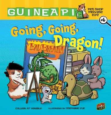 Guinea Pig, Pet Shop Private Eye 6: Going, Going, Dragon! - Venable, Colleen A.F.