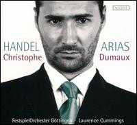 Handel: Arias - Christophe Dumaux (counter tenor); FestspielOrchester Göttingen; Laurence Cummings (conductor)