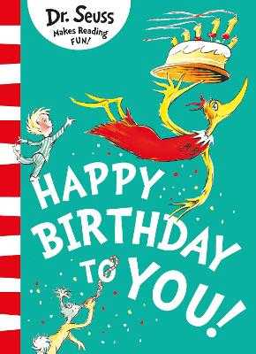 Happy Birthday to You! - Seuss, Dr.