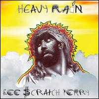 "Heavy Rain - Lee ""Scratch"" Perry"