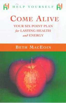 Help Yourself Come Alive - MacEoin, Beth