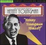 Henny Youngman Himself