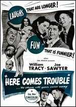 Here Comes Trouble - Fred Guiol