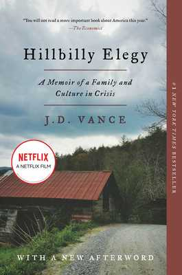 Hillbilly Elegy: A Memoir of a Family and Culture in Crisis - Vance, J D