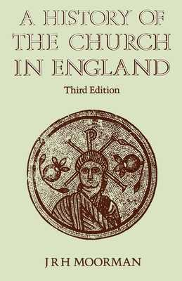 History of the Church in England - Moorman, John R H