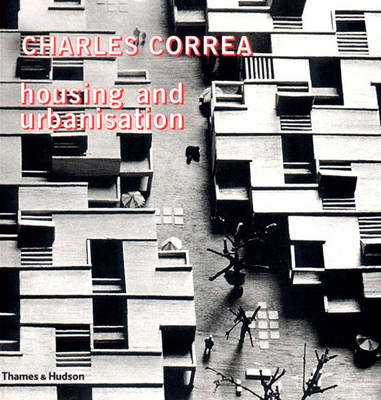 Housing and Urbanisation - Correa, Charles