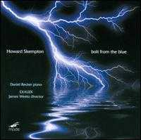 Howard Skempton: Bolt from the Blue - Daniel Becker (piano); Exaudi; Jonathan Saunders (bass baritone); Julia Doyle (soprano); Juliet Fraser (soprano)