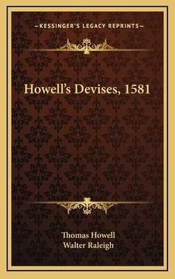 Howell's Devises, 1581 - Howell, Thomas, and Raleigh, Walter, Sir (Introduction by)