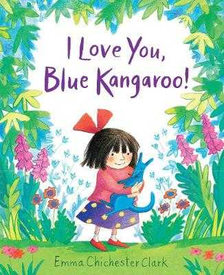 I Love You, Blue Kangaroo! - Chichester Clark, Emma