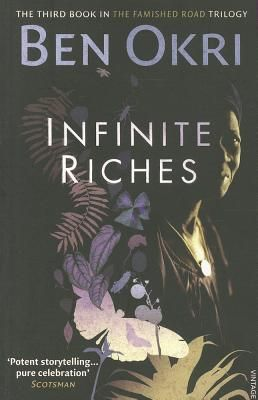 Infinite Riches - Okri, Ben