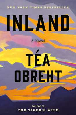Inland - Obreht, Tea