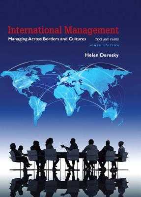 International Management: Managing Across Borders and Cultures, Text and Cases - Deresky, Helen