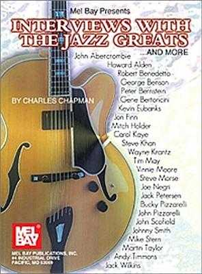 Interviews with the Jazz Greats...and More! - Chapman, Charles
