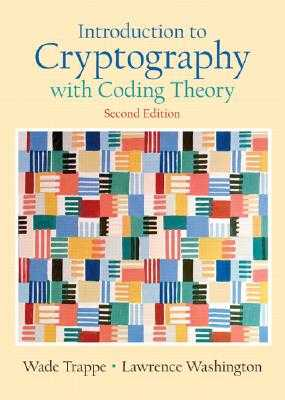 Introduction to Cryptography with Coding Theory - Trappe, Wade, and Washington, Lawrence C