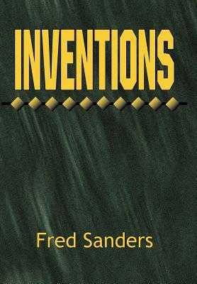 Inventions - Sanders, Fred, Car