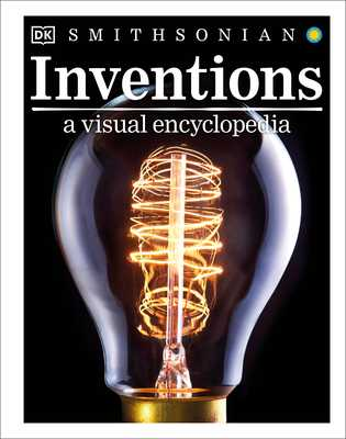 Inventions: A Visual Encyclopedia - DK