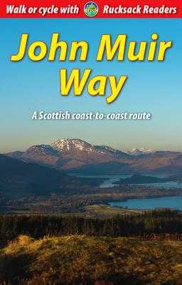 John Muir Way Bundle: Guidebook Plus Map - Bardwell, Sandra, and Megarry, Jacquetta, and Scottish Natural Heritage