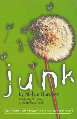 Junk: Adapted for the Stage - Burgess, Melvin