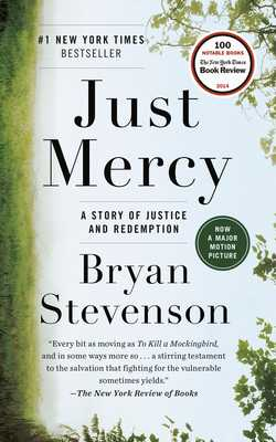 Just Mercy: A Story of Justice and Redemption - Stevenson, Bryan