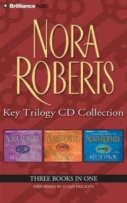 Key Trilogy CD Collection: Key of Light/Key of Knowledge/Key of Valor - Roberts, Nora, and Ericksen, Susan (Read by)
