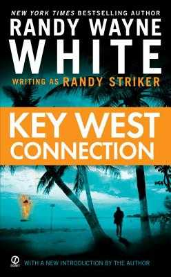 Key West Connection - Striker, Randy, and White, Randy Wayne
