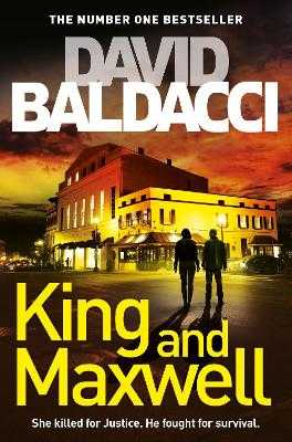 King and Maxwell - Baldacci, David