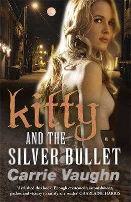 Kitty and the Silver Bullet - Vaughn, Carrie