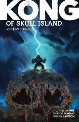 Kong of Skull Island Vol. 3 - Asmus, James, and Lawson, Jeremy