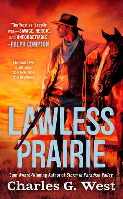 Lawless Prairie - West, Charles G