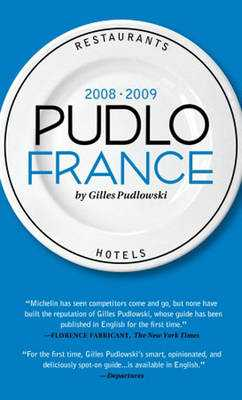 Le Pudlo France 2008-2009 - Pudlowski, Gilles, and Beaver, Simon (Translated by)